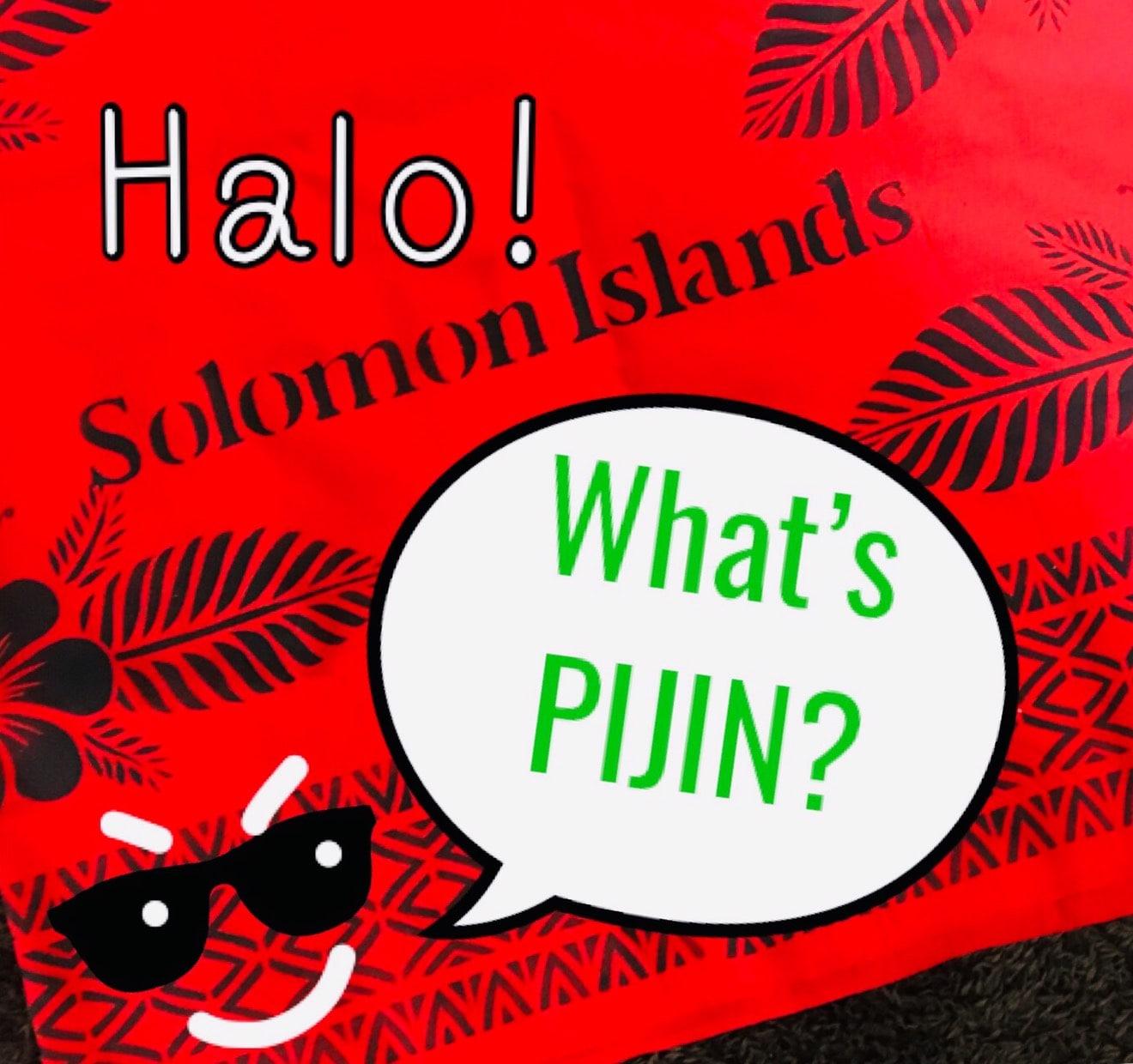 ソロモン諸島で話されるピジン語...